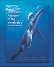 Functional Anatomy of the Vertebrates : An Evolutionary Perspective, Hardback Book