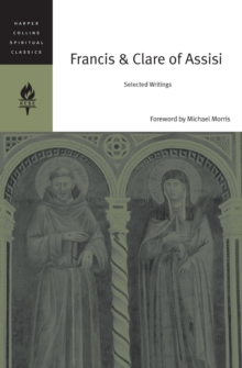 Francis And Clare Of Assisi : Selected Writings, Paperback / softback Book