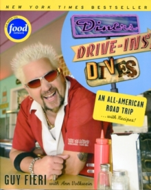 Diners, Drive-ins and Dives : An All-American Road Trip . . . with Recipes!, Paperback Book