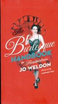 The Burlesque Handbook, Hardback Book