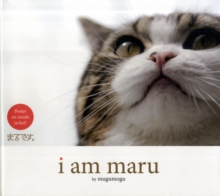 I Am Maru, Hardback Book