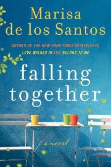 Falling Together : A Novel