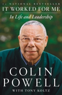 It Worked for Me : In Life and Leadership, Paperback / softback Book