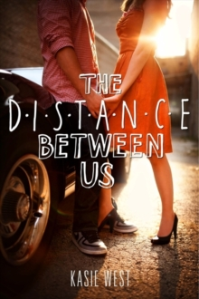 The Distance Between Us, Paperback Book