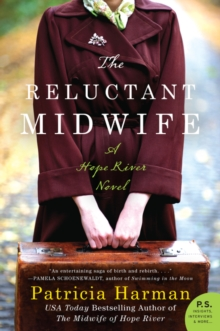 The Reluctant Midwife : A Hope River Novel, Paperback Book