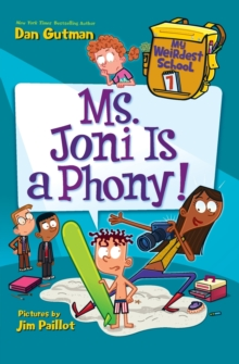My Weirdest School #7: Ms. Joni Is a Phony!, Paperback / softback Book