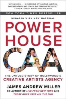 Powerhouse : The Untold Story of Hollywood's Creative Artists Agency, Paperback / softback Book
