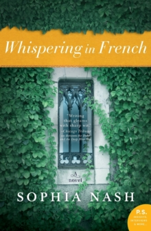 Whispering in French : A Novel, Paperback / softback Book