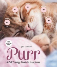 Purr : A Cat Therapy Guide to Happiness, Hardback Book