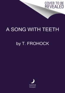 A Song with Teeth : A Los Nefilim Novel