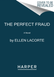 The Perfect Fraud : A Novel, Paperback / softback Book