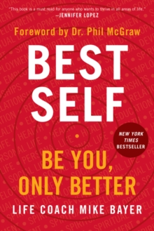 Best Self : Be You, Only Better, Paperback / softback Book