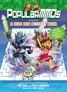 PopularMMOs Presents A Hole New Activity Book : Mazes, Puzzles, Games, and More!