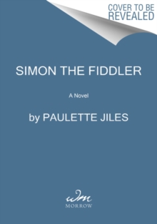 Simon the Fiddler : A Novel, Hardback Book