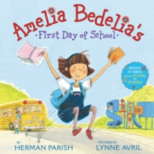 Amelia Bedelia's First Day of School Holiday, Hardback Book