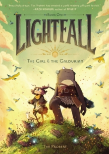 Lightfall: The Girl & the Galdurian, Paperback / softback Book