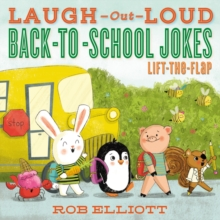 Laugh-Out-Loud Back-to-School Jokes: Lift-the-Flap, Paperback / softback Book