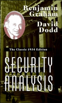 Security Analysis: The Classic 1934 Edition, Hardback Book