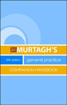 Murtagh's General Practice Companion Handbook