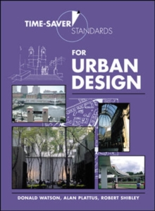 Time-Saver Standards for Urban Design, Hardback Book