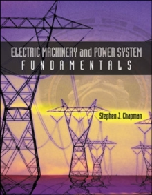 Electric Machinery and Power System Fundamentals, Paperback Book