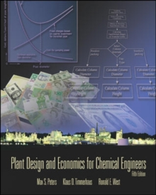 Plant Design and Economics for Chemical Engineers, Paperback Book