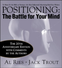 Positioning: The Battle for Your Mind, Hardback Book