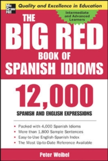 The Big Red Book of Spanish Idioms : 4,000 Idiomatic Expressions, Paperback Book