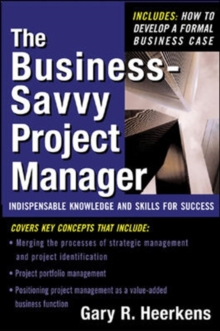 The Business Savvy Project Manager, Hardback Book