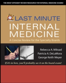 Last Minute Internal Medicine: A Concise Review for the Specialty Boards, Paperback / softback Book