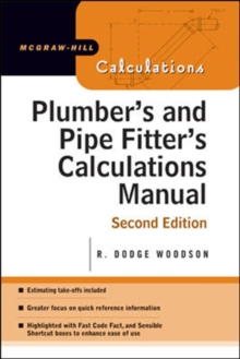 Plumber's and Pipe Fitter's Calculations Manual, Paperback / softback Book