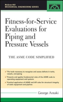 Fitness-for-Service Evaluations for Piping and Pressure Vessels, Hardback Book