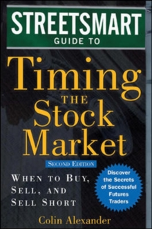 Streetsmart Guide to Timing the Stock Market, Hardback Book
