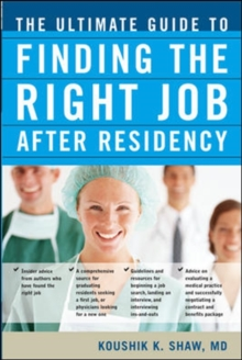 The Ultimate Guide to Finding the Right Job After Residency, Paperback / softback Book