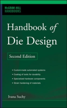 Handbook of Die Design, Hardback Book