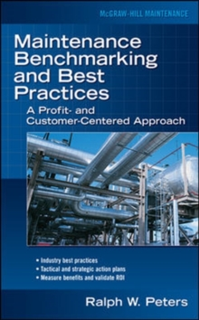 Maintenance Benchmarking and Best Practices, Hardback Book