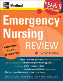 Emergency Nursing Review: Pearls of Wisdom, Second Edition