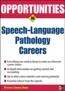 Opportunities in Speech Language Pathology