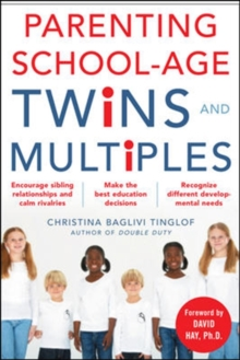 Parenting School-Age Twins and Multiples, Paperback Book