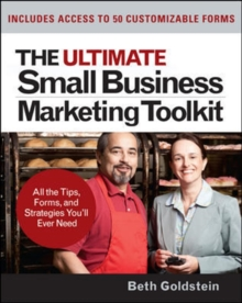 The Ultimate Small Business Marketing Toolkit: All the Tips, Forms, and Strategies You'll Ever Need!, CD-Extra Book