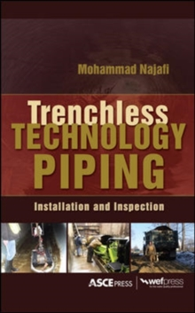 TRENCHLESS TECHNOLOGY PIPING: INSTALLATION AND INSPECTION, Hardback Book