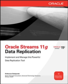 Oracle Streams 11g Data Replication, Paperback / softback Book