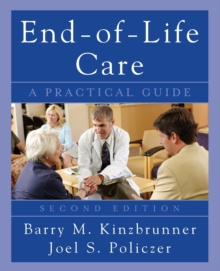 End-of-Life-Care: A Practical Guide, Second Edition, Paperback / softback Book