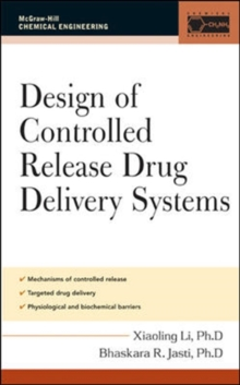 Design of Controlled Release Drug Delivery Systems, PDF eBook