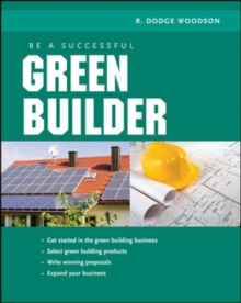 Be a Successful Green Builder, Paperback / softback Book