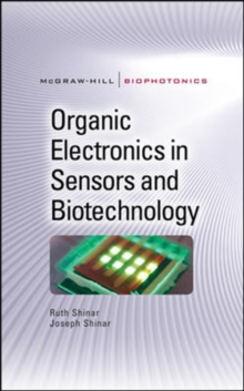 Organic Electronics in Sensors and Biotechnology, Hardback Book