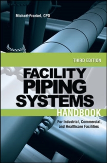 Facility Piping Systems Handbook, Hardback Book