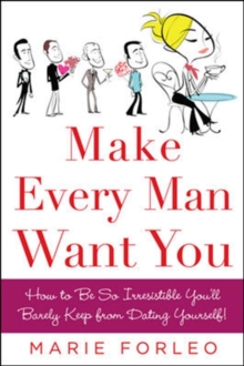Make Every Man Want You, Paperback / softback Book