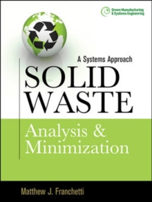 Solid Waste Analysis and Minimization: A Systems Approach, Hardback Book