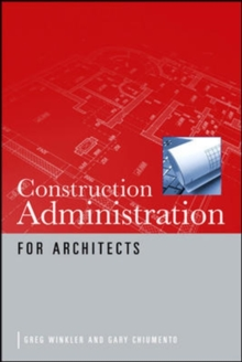 Construction Administration for Architects, Paperback / softback Book
